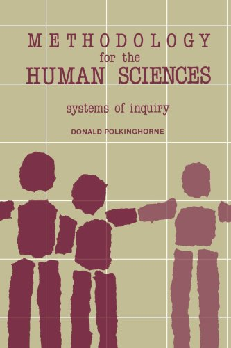 Methodology for the Human Sciences: Systems of Inquiry (SUNY series in Transpersonal and Humanistic Psychology)