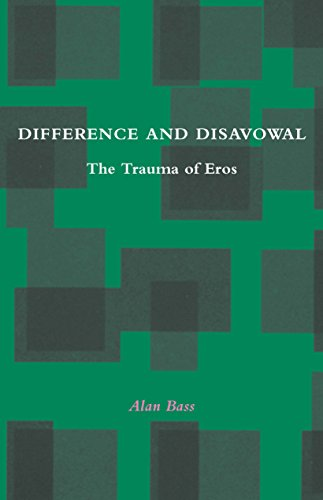 Difference and Disavowal: The Trauma of Eros