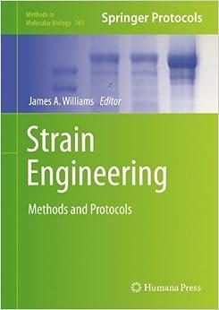 Book Strain Engineering: Methods and Protocols (Methods in Molecular Biology)