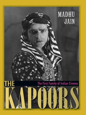 Download The Kapoors: The First Family of Indian Cinema ebook