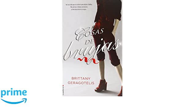 Amazon.com: Cosas de brujas (Roca Editorial Juvenil) (Spanish Edition) (9788499186238): Brittanny Geragotelis: Books