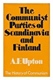 img - for Communist Parties of Scandinavia and Finland (The History of communism) book / textbook / text book