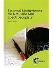 Essential Mathematics for NMR and MRI Spectroscopists