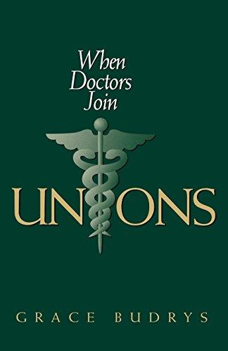 When Doctors Join Unions (Ilr Press Books)