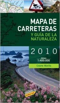 Mapa de carreteras y guia de la naturaleza de España 2010 Guias ...