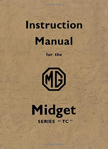 MG Midget Series TC Instruction Manual (Official Workshop Manuals) ()