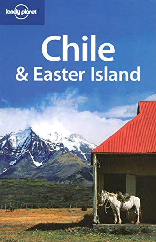 Chile And Easter Island  LONELY PLANET CHILE AND EASTER ISLAND