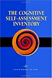 The Cognitive Self-Assessment Inventory, Lloyd R. Goodwin, 1552129160