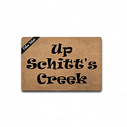 Tdou Up Schitt's Creek Doormat Entrance Floor Mat Funny Doormat Door Mat Decorative Indoor Outdoor Doormat 23.6 by 15.7 Inch Machine Washable Fabric Top