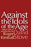 img - for Against the Idols of the Age book / textbook / text book