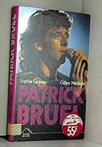 Unknown Binding Patrick bruel [French] Book