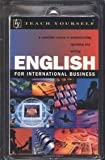 Teach Yourself English for International Business, Andon, Nick and Clark, Rose, 0071396691