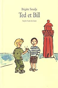 Ted et Bill par Smadja