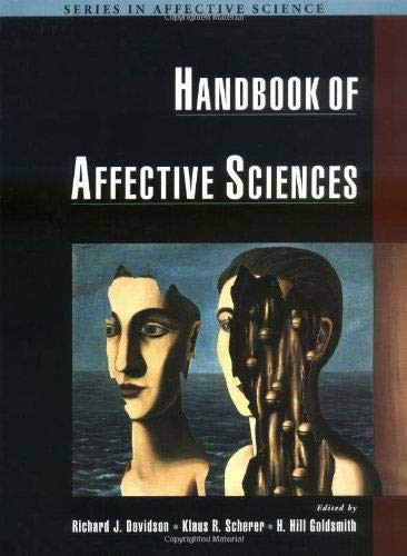 Download Handbook of Affective Sciences (02) by Davidson, Richard J [Hardcover (2002)] PDF