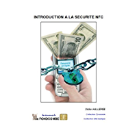 Introduction à la sécurité NFC (French Edition)