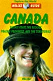 img - for Canada: West: Pacific Coast, the Rockies, Prairie Provinces and the Territories (Nelles Guides) by Nicola Forg (1998-09-25) book / textbook / text book