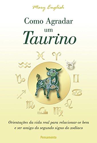 Como Agradar um Taurino (Astrologia)