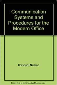 office systems and procedures How do i assess the quality of my office's records systems and procedures need to be implemented and how do i assess the quality of my office's records.