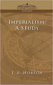 Imperialism a study by hobson