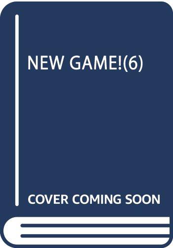 NEW GAME!(6) (まんがタイムKRコミックス)