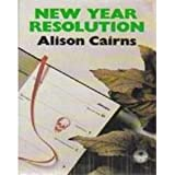 New Year Resolution, Alison Cairns, 0312571127