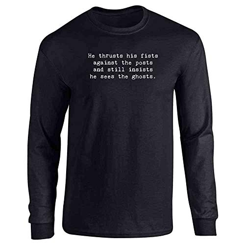 He Thrusts His Fists Against The Posts. Black L Long Sleeve T-Shirt