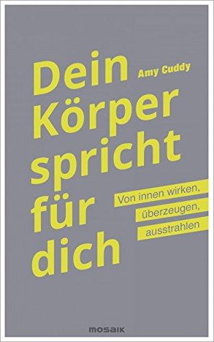 Amy Cuddy: Dein Körper spricht für dich