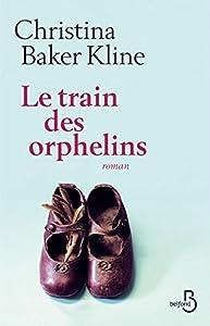 """Afficher """"Le train des orphelins"""""""