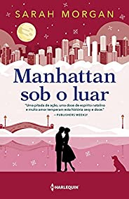 Manhattan sob o luar: Para Nova York, com amor Livro 6