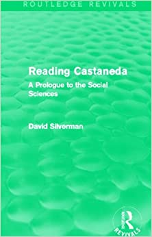 Book Reading Castaneda (Routledge Revivals): A Prologue to the Social Sciences