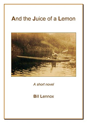 And the Juice of a Lemon by [Lennox, Bill]