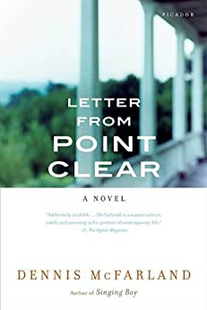 Letter from Point Clear: A Novel by [McFarland, Dennis]