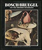 Bosch, Bruegel, and the Northern Renaissance, Claudia Lyn Cahan and Catherine Riley, 0517303736