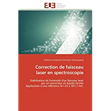 CORRECTION DE FAISCEAU LASER EN SPECTROSCOPIE