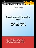 Devenir un meilleur codeur avec C# et XML