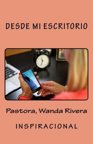 Desde Mi Escritorio (Spanish Edition) pdf epub