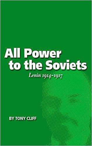 All Power to the Soviets: Lenin 1914-1917 (Vol. 2)