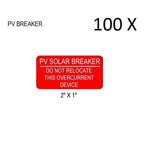 Pv Breaker (100 Premium UV Resistant Solar PV Safety Warning Photovoltaic System Labels PV SOLAR BREAKER)