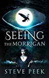 The SEEING: The Morrigan Returns