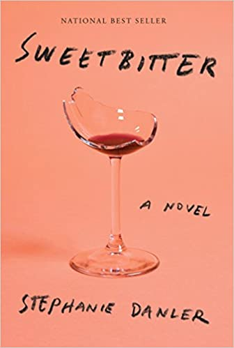 Amazon fr - Sweetbitter: A novel - Stephanie Danler - Livres