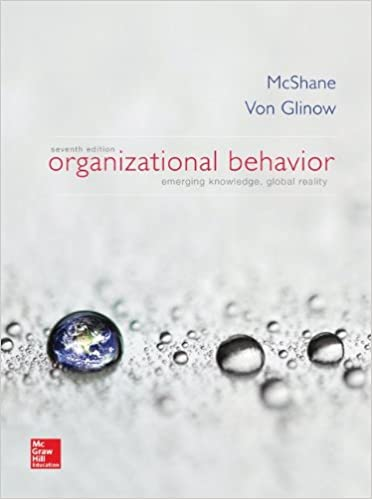 Organizational Behavior Steven McShane Mary Ann Von Glinow