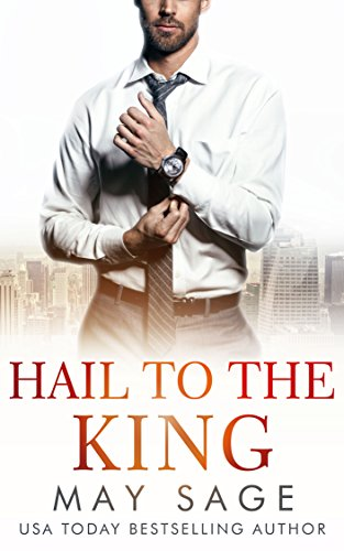 Hail to the King (Kings of the Tower Book 3)