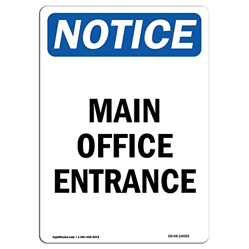 OSHA Notice Sign - Main Office Entrance | Choose from: Aluminum, Rigid Plastic or Vinyl Label Decal | Protect Your Business, Construction Site, Warehouse & Shop Area | Made in The USA by SignMission