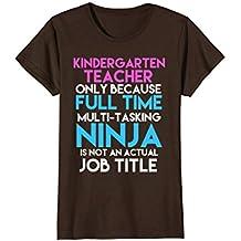 Kindergarten Teacher Only Because Ninja Is Not A Job T-Shirt