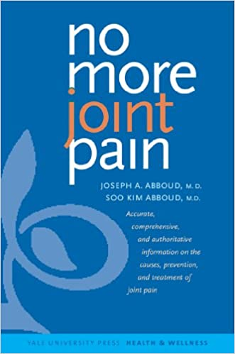 No more joint pain yale university press health wellness no more joint pain yale university press health wellness 1st edition kindle edition fandeluxe Image collections