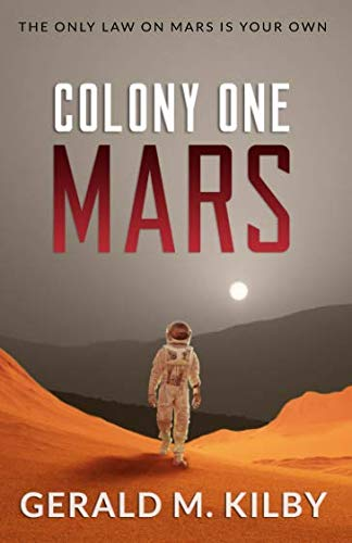 Colony One Mars: A SciFi Thriller