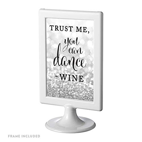 Andaz Press Framed Wedding Party Signs, Glitzy Silver Glitter, 4×6-inch, Trust Me, You Can Dance – Wine, 1-Pack