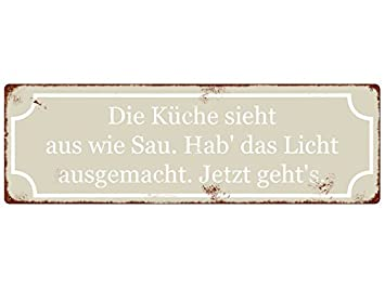 Amazon.de: METALLSCHILD Blechschild DIE KÜCHE SIEHT AUS WIE SAU ...