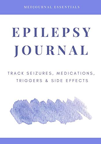 Epilepsy Journal: Easily Track Seizures, Medications, Triggers & Side Effects
