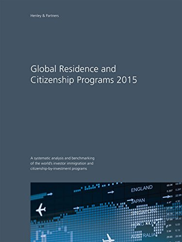Download Global Residence and Citizenship Programs 2015 Pdf